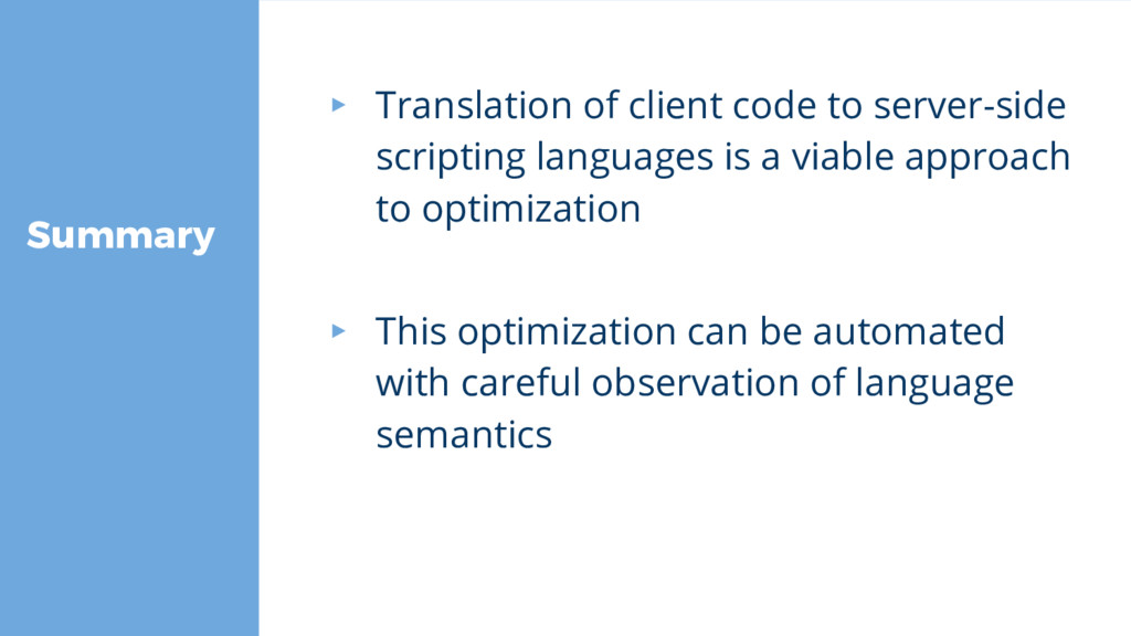 Summary ▸ Translation of client code to server-...