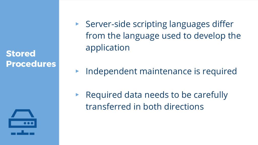 Stored Procedures ▸ Server-side scripting langu...