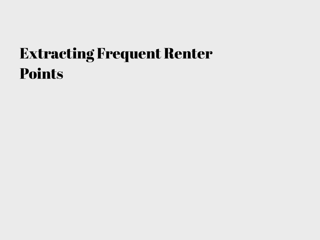 Extracting Frequent Renter Points