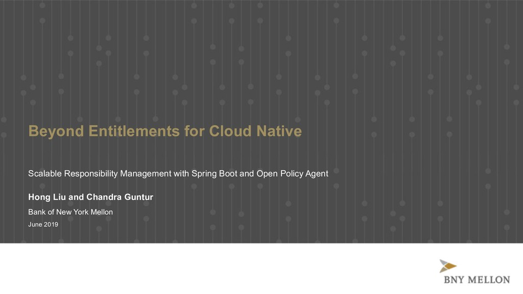 Beyond Entitlements for Cloud Native Scalable R...