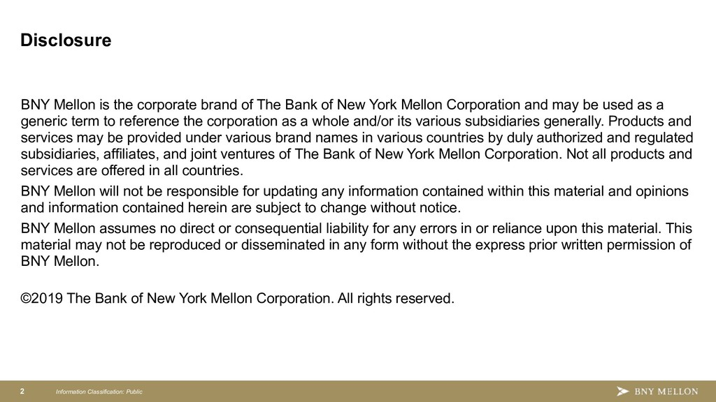 Information Classification: Public 2 BNY Mellon...