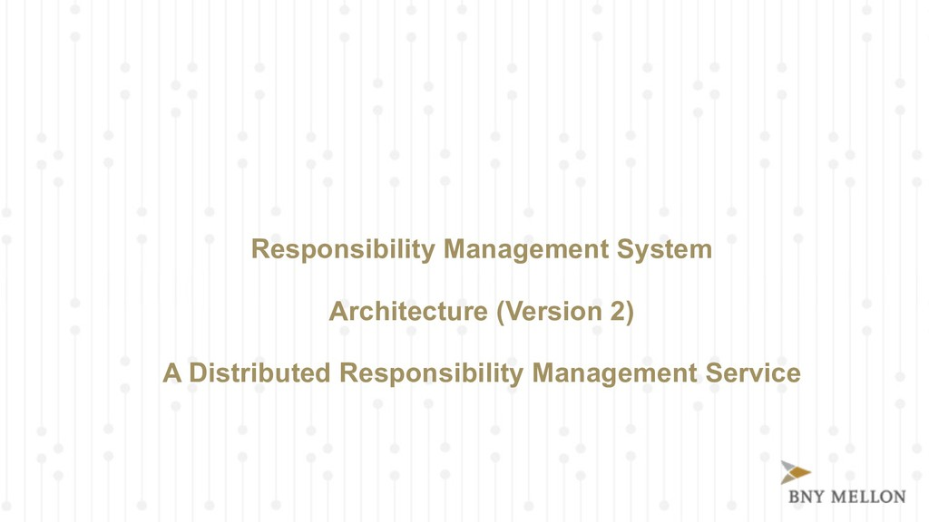 Responsibility Management System 