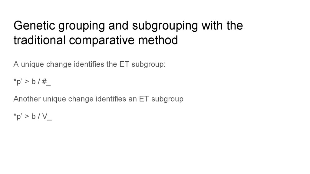 Genetic grouping and subgrouping with the tradi...
