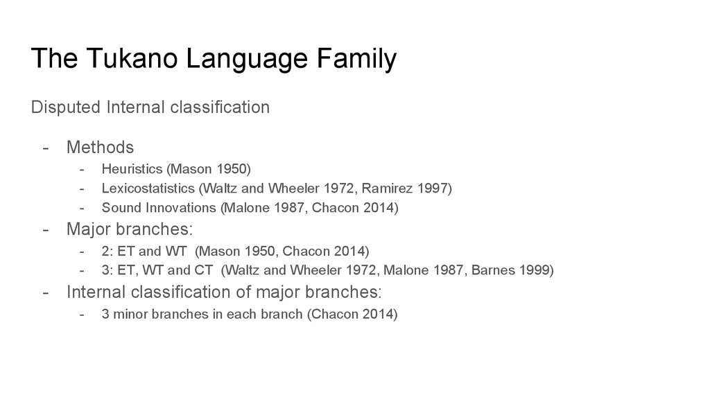 The Tukano Language Family Disputed Internal cl...