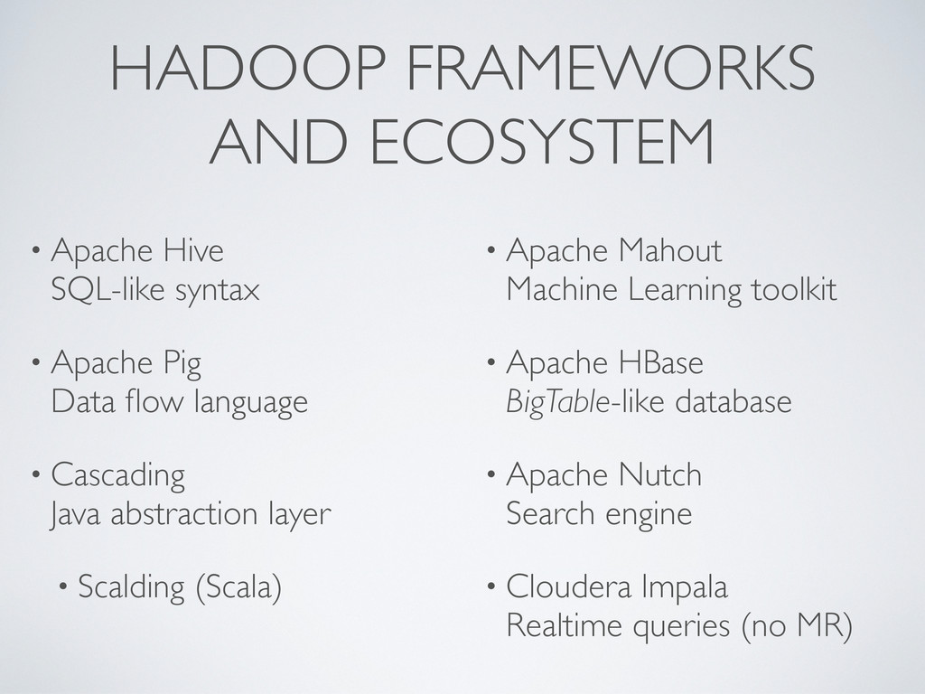 HADOOP FRAMEWORKS AND ECOSYSTEM • Apache Hive S...