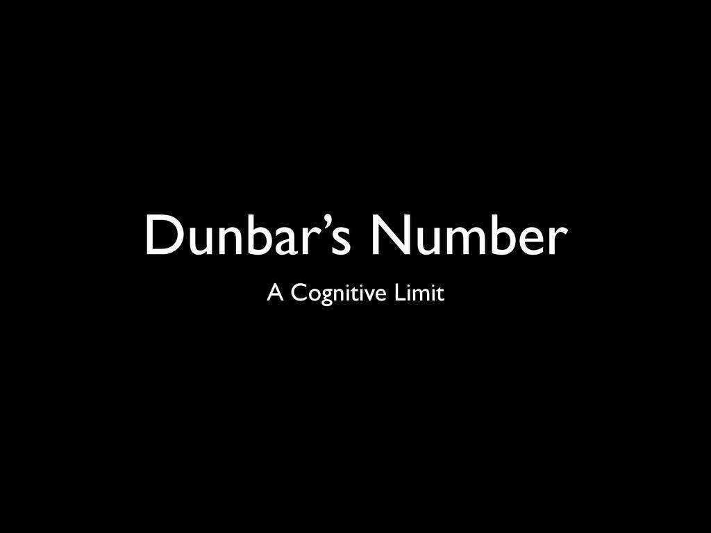 Dunbar's Number A Cognitive Limit