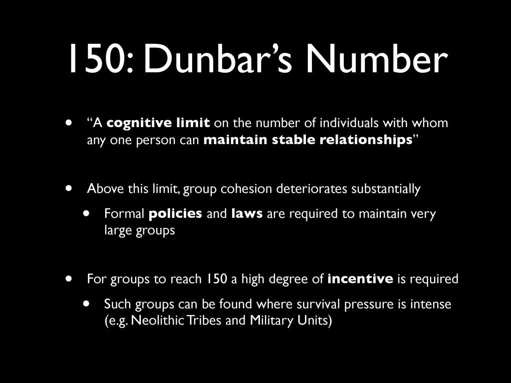 "150: Dunbar's Number • ""A cognitive limit on th..."