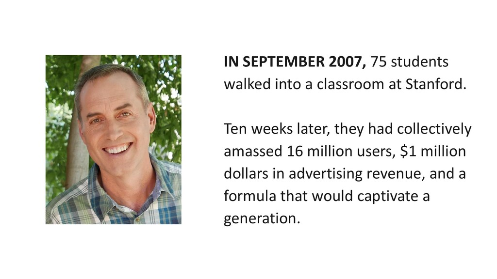 IN SEPTEMBER 2007, 75 students walked into a cl...