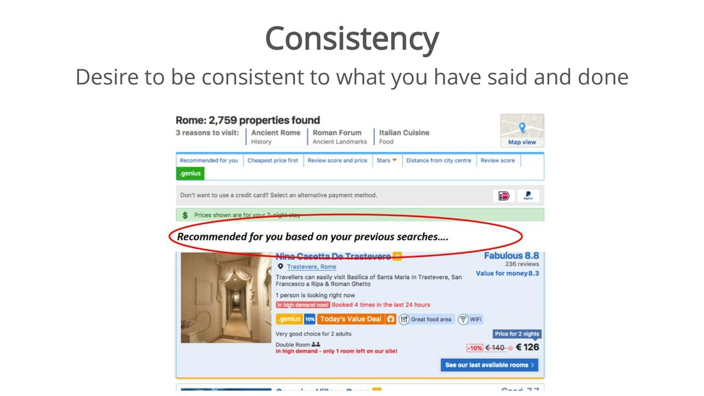 Consistency Desire to be consistent to what you...