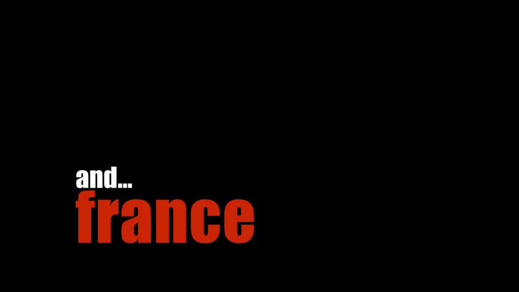 france and…