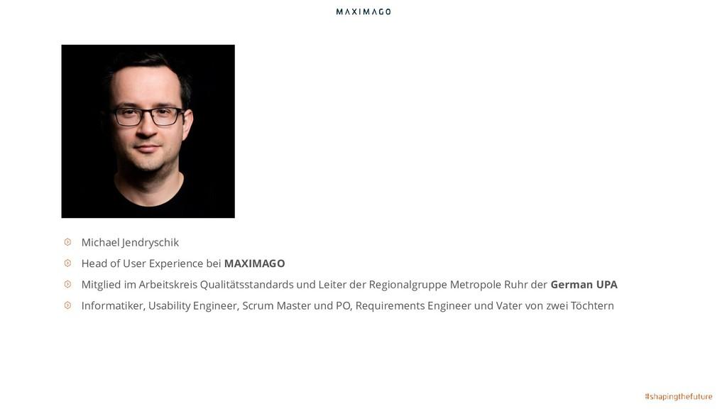 Michael Jendryschik Head of User Experience bei...