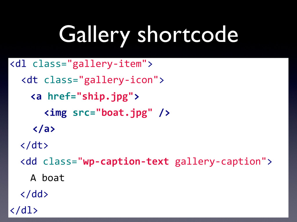 """Gallery shortcode <dl class=""""gallery-‐item""""..."""