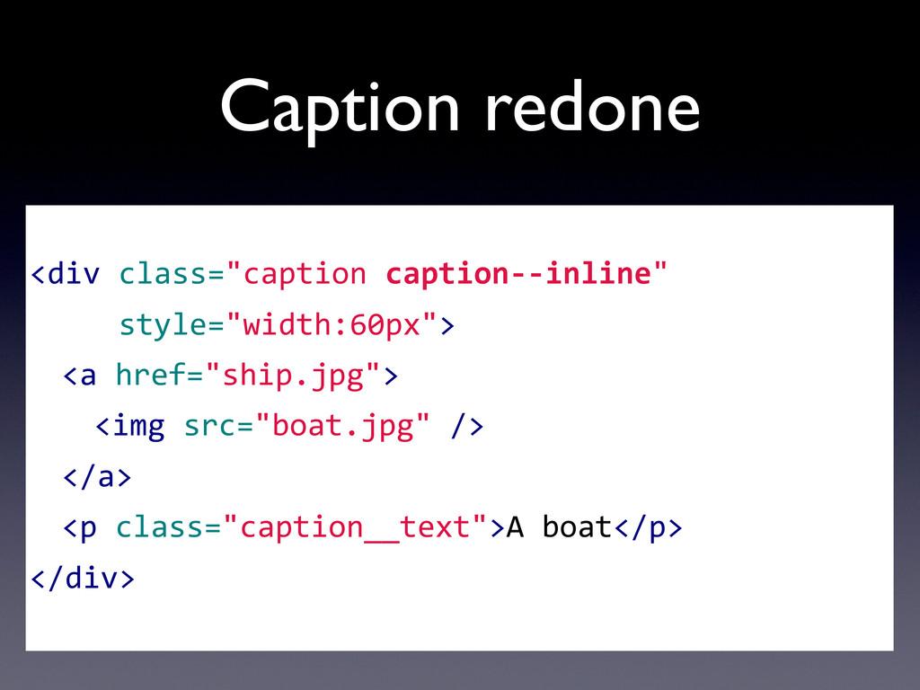 """Caption redone <div class=""""caption captio..."""
