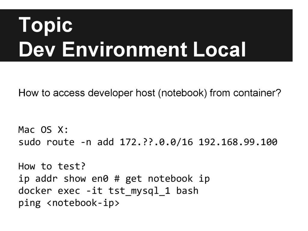 Topic Dev Environment Local How to access devel...