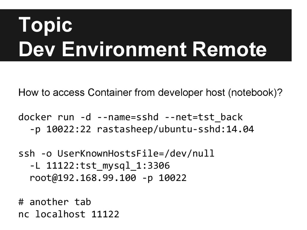 Topic Dev Environment Remote How to access Cont...