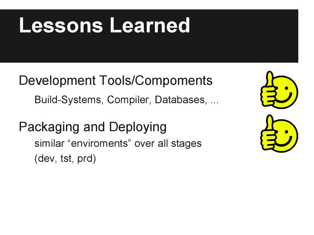 Lessons Learned Development Tools/Compoments Bu...