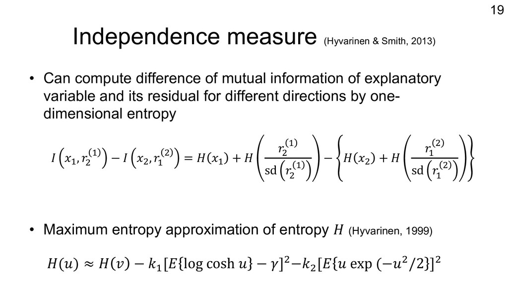 Independence measure (Hyvarinen & Smith, 2013) ...