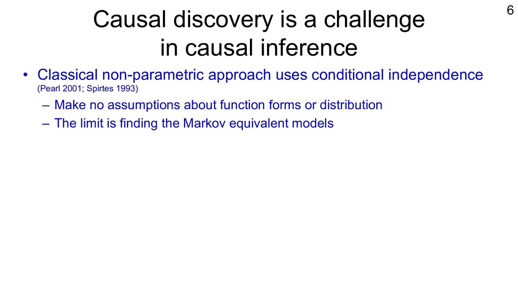 Causal discovery is a challenge in causal infer...