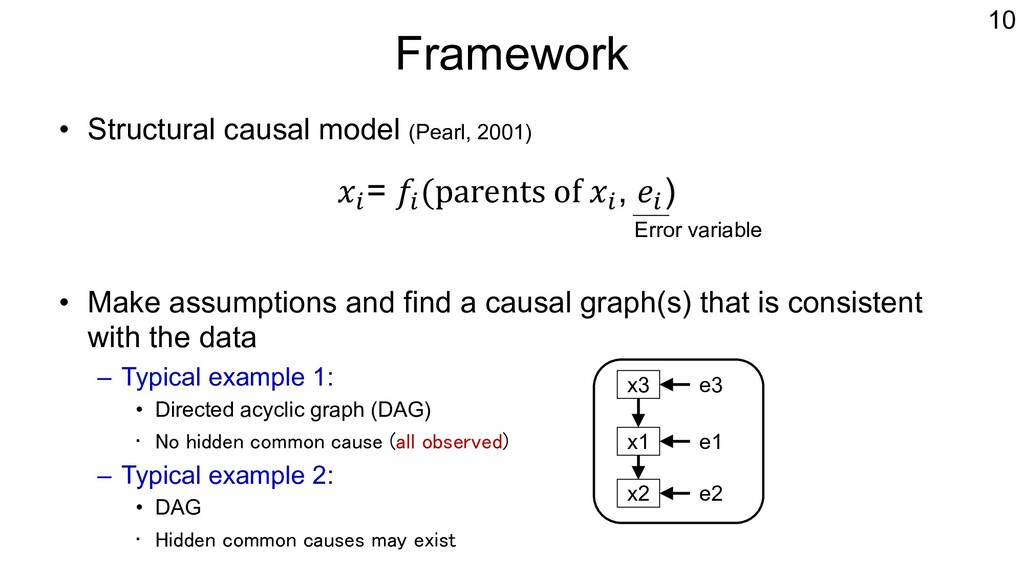 Framework • Structural causal model (Pearl, 200...