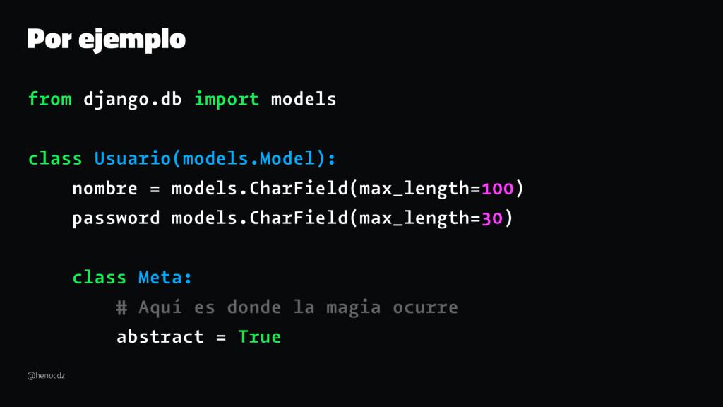 Por ejemplo from django.db import models class ...