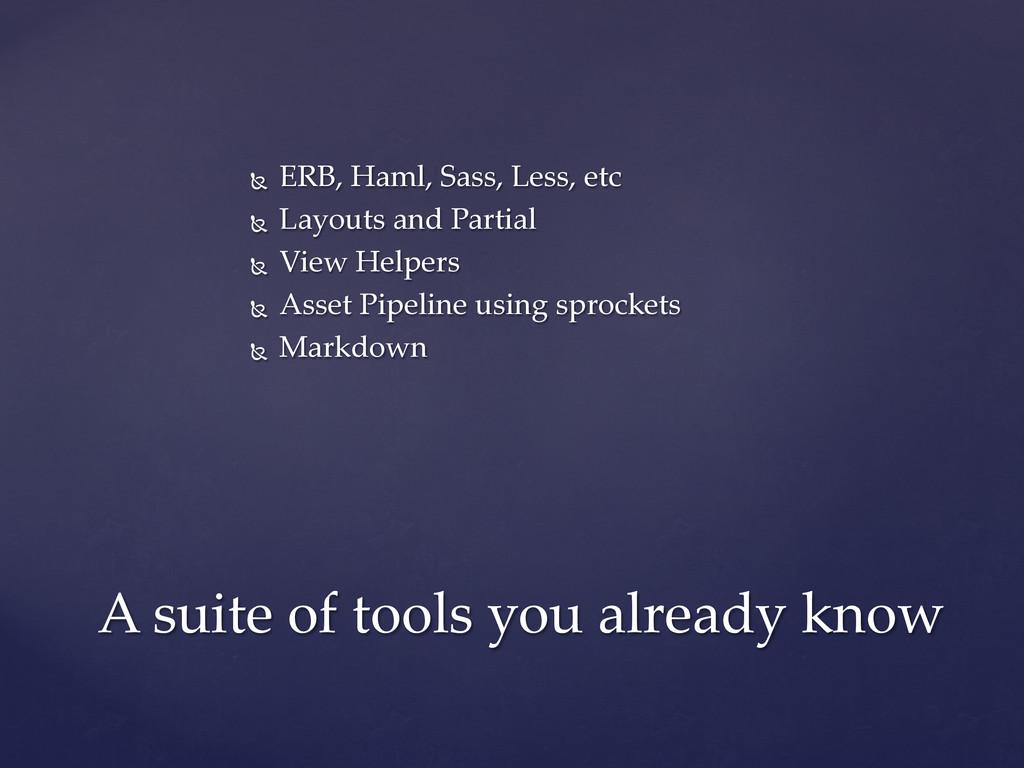 Ñ ERB, Haml, Sass, Less, etc Ñ Layout...