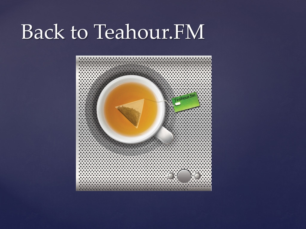 Back to Teahour.FM