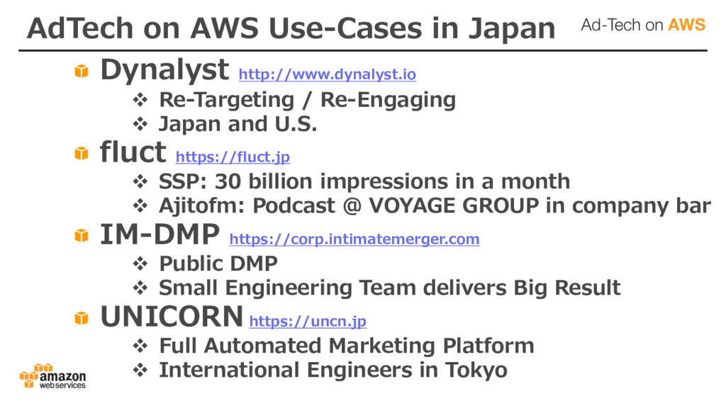 AdTech on AWS Use-Cases in Japan Dynalyst http:...