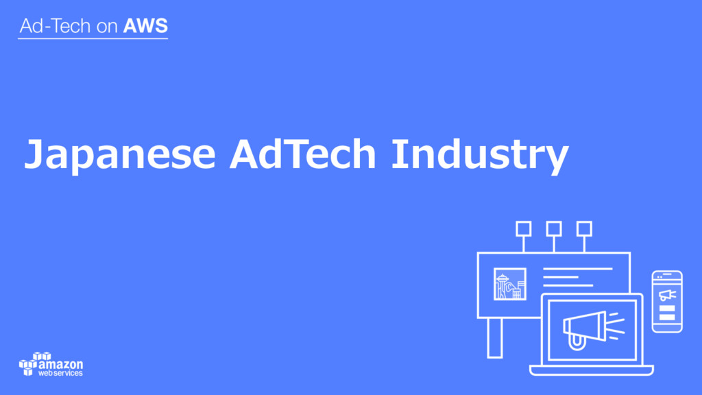 Japanese AdTech Industry
