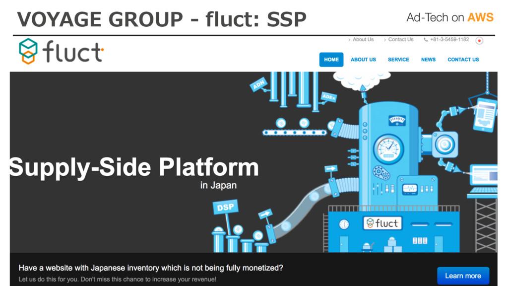 VOYAGE GROUP - fluct: SSP