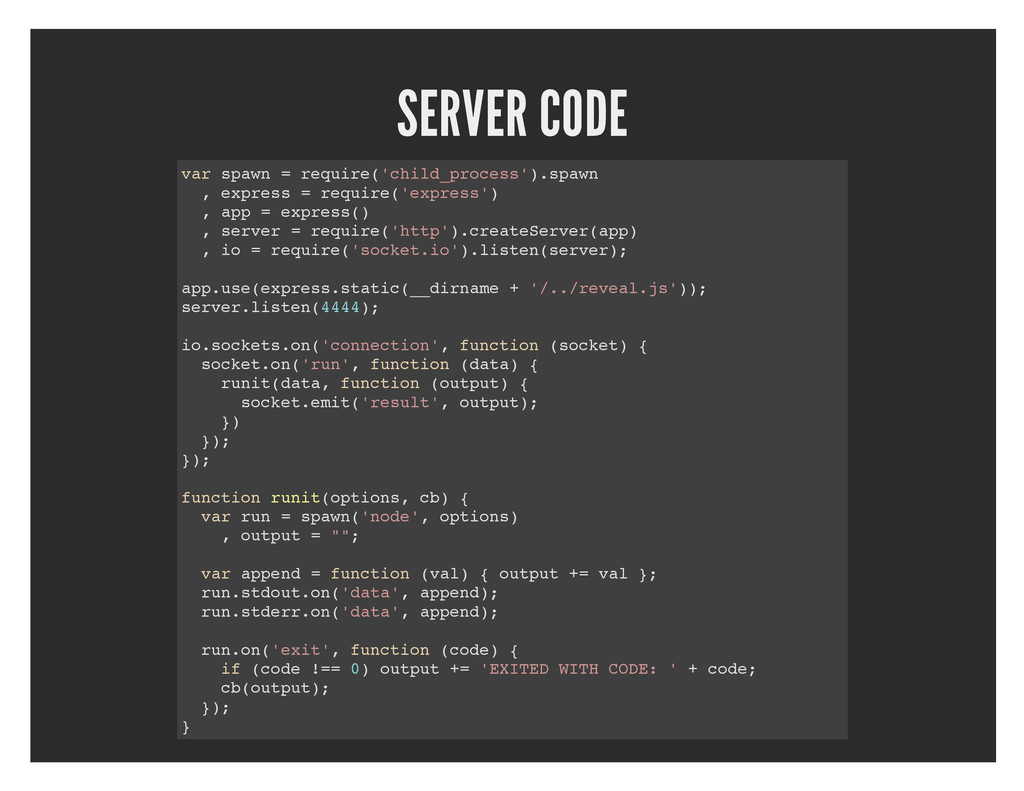 SERVER CODE var spawn = require('child_process'...