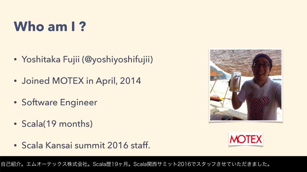 Who am I ? • Yoshitaka Fujii (@yoshiyoshifujii)...