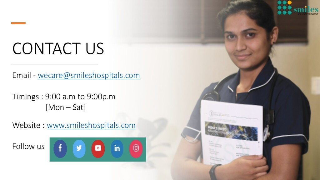 CONTACT US Email - wecare@smileshospitals.com T...