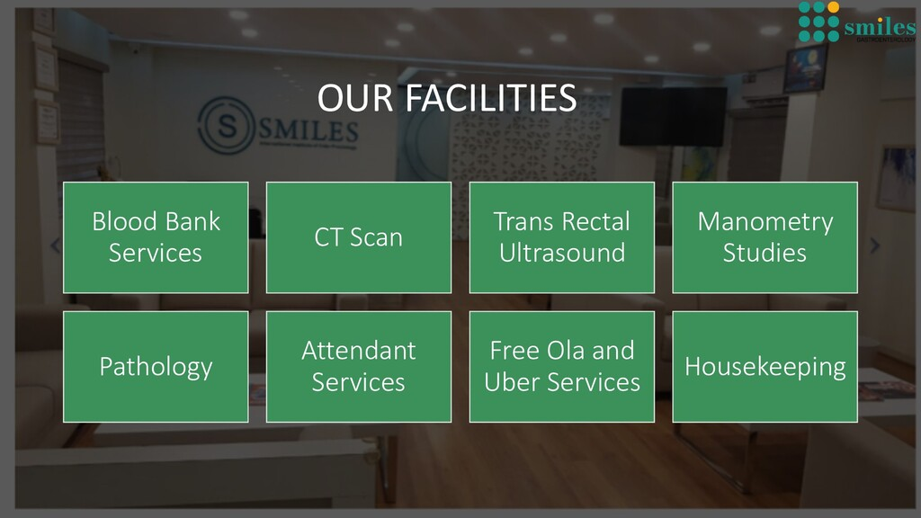 OUR FACILITIES Blood Bank Services CT Scan Tran...