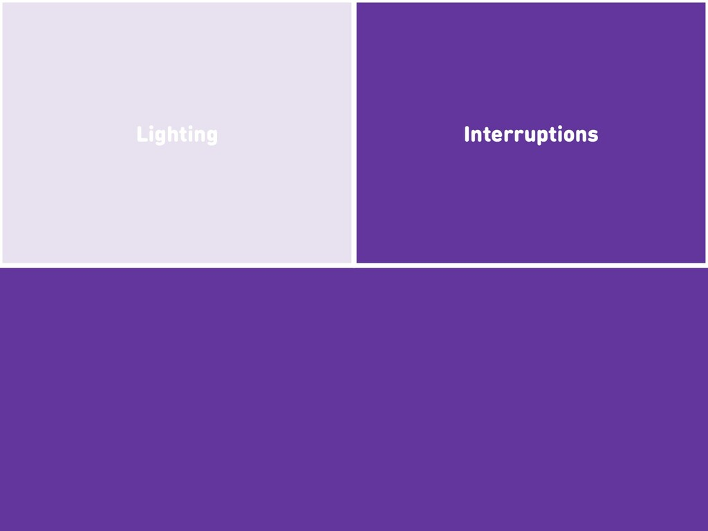 Interruptions Lighting