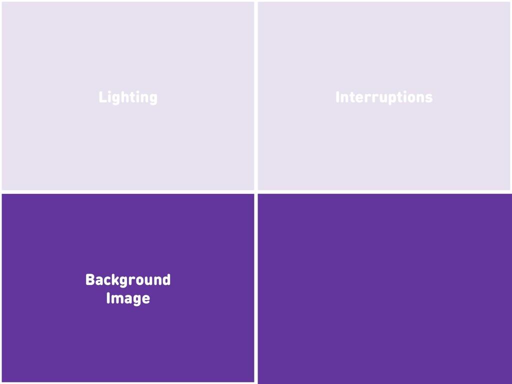 Background Image Interruptions Lighting