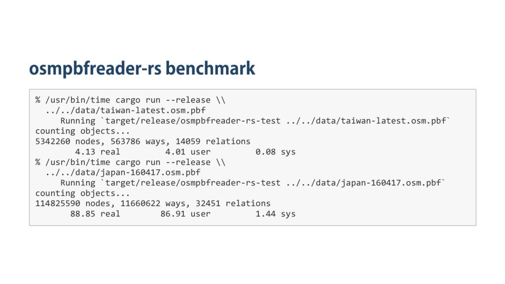 osmpbfreader‑rs benchmark % / u s r / b i n / t...