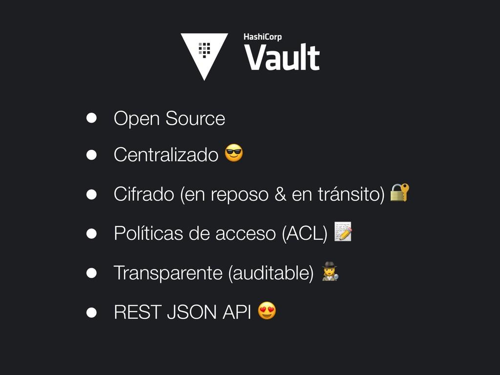 • Open Source • Centralizado  • Cifrado (en rep...