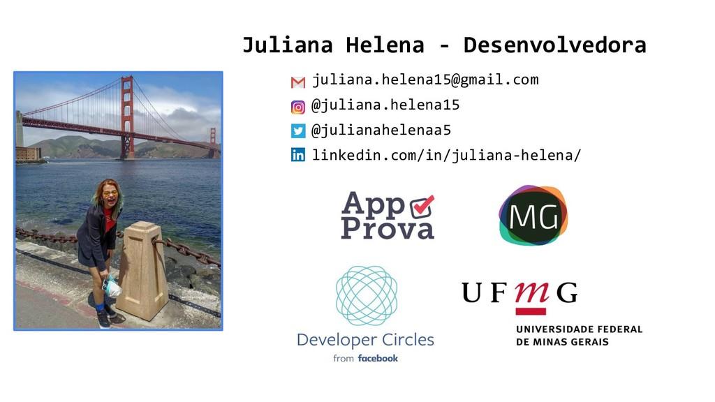 Juliana Helena - Desenvolvedora juliana.helena1...
