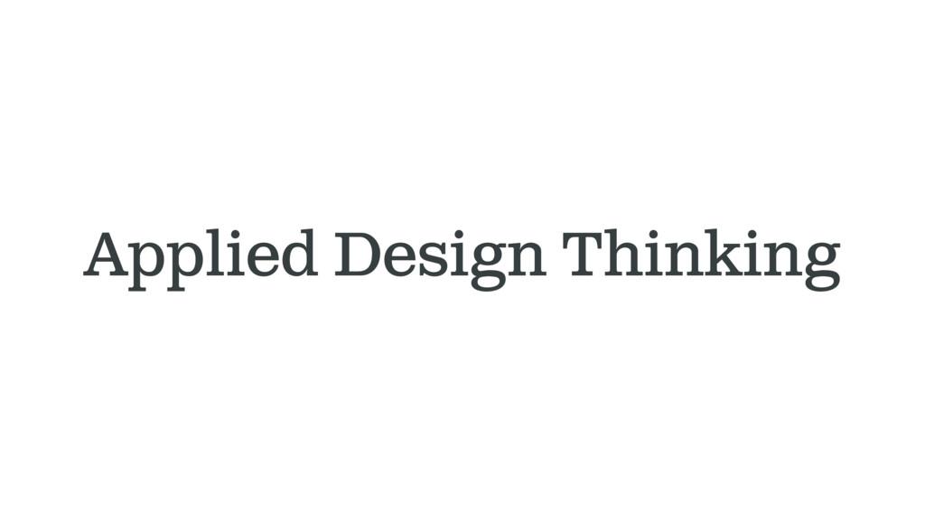 Applied Design Thinking
