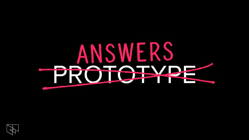ANSWERS PROTOTYPE