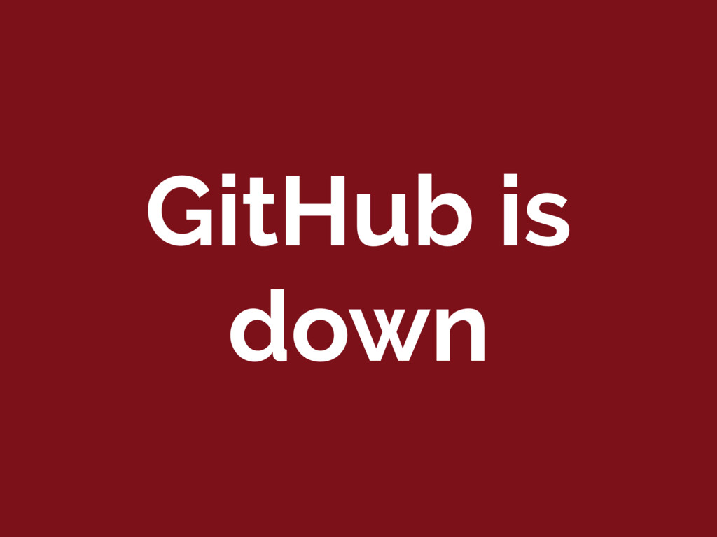 GitHub is down