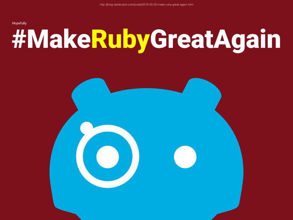#MakeRubyGreatAgain http://blog.testdouble.com/...
