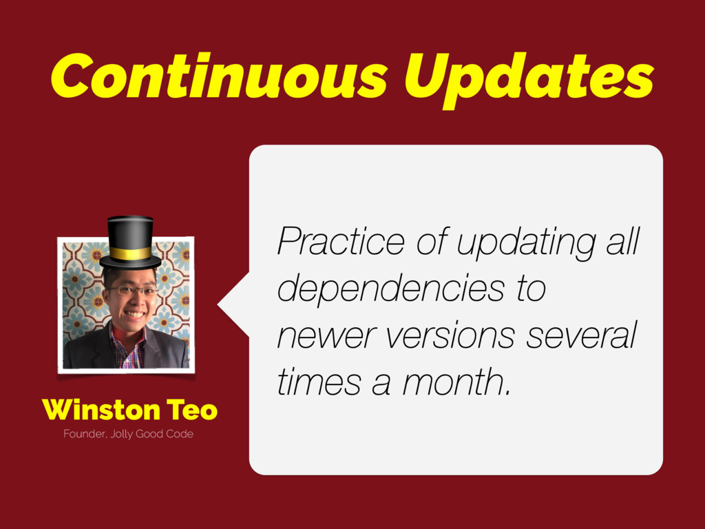 Winston Teo Practice of updating all dependenci...