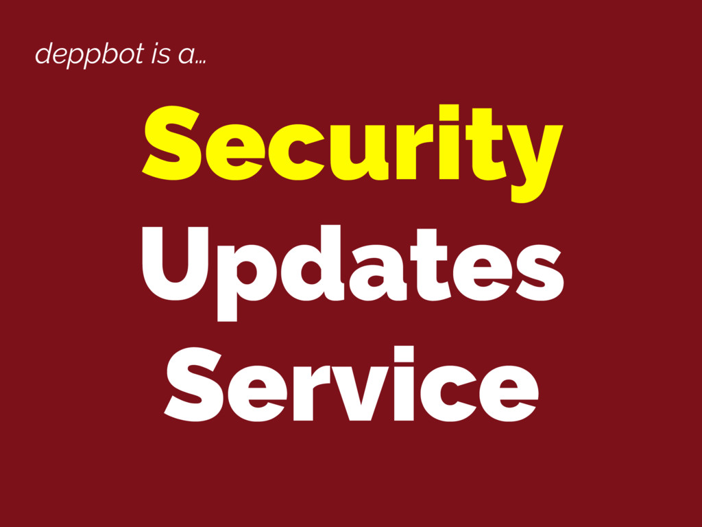 deppbot is a… Security Updates Service
