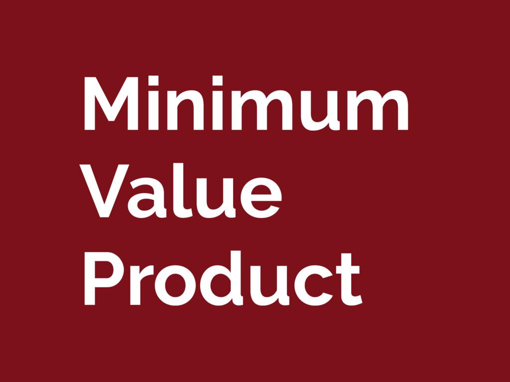 Minimum Value Product