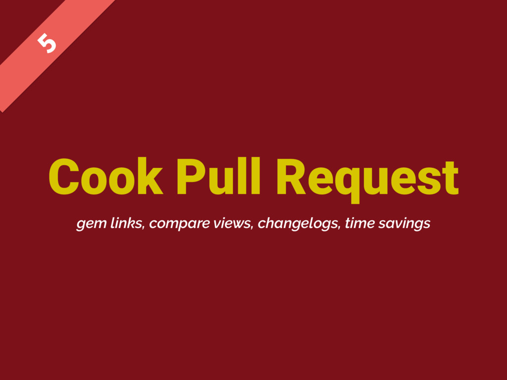 Cook Pull Request  gem links, compare views, c...