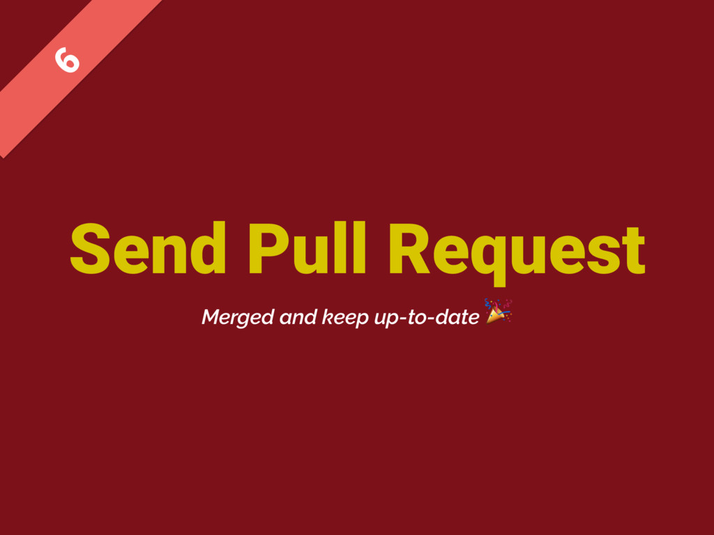 Send Pull Request  Merged and keep up-to-date