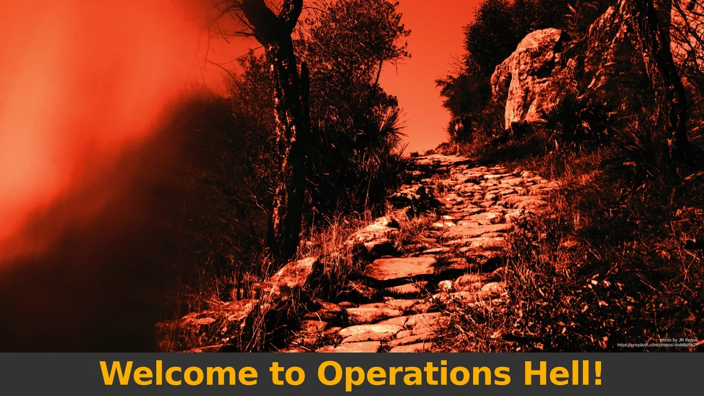 Welcome to Operations Hell! photo by JR Korpa h...