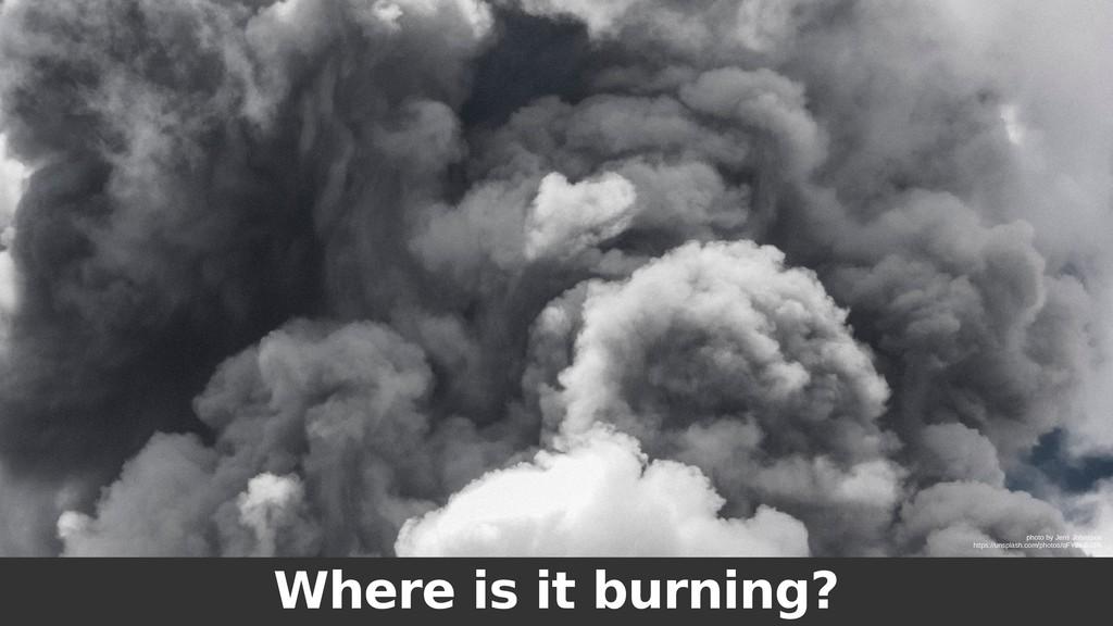 Where is it burning? photo by Jens Johnsson htt...