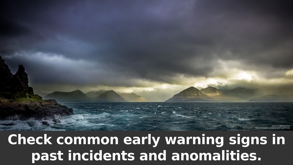 Check common early warning signs in past incide...